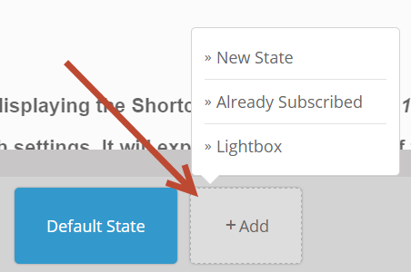 The first view is always the default state - this is the state that everyone who hasn't already signed up sees. You would then build a state each for the ...