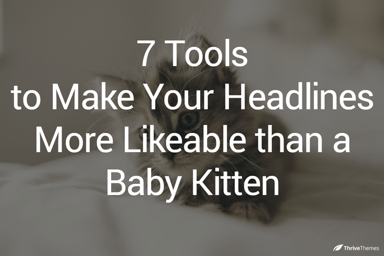 8 Tools to Cook Up Magnetizing & Click Worthy Headlines