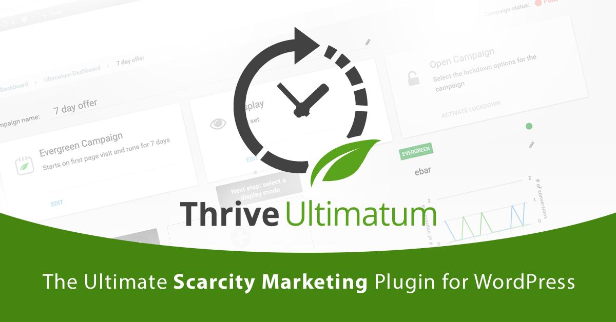 Thrive Ultimatum: The Ultimate Scarcity Marketing Plugin