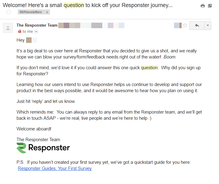 Here Respondster Tries To Get Feedback Immediately After Signup While They  Are Still Fresh In The Subscriberu0027s Mind.