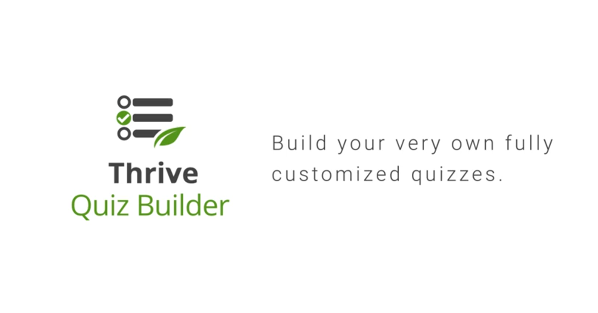 Thrive Quiz Builder - Quizzes Aren't Just For Silly Fun