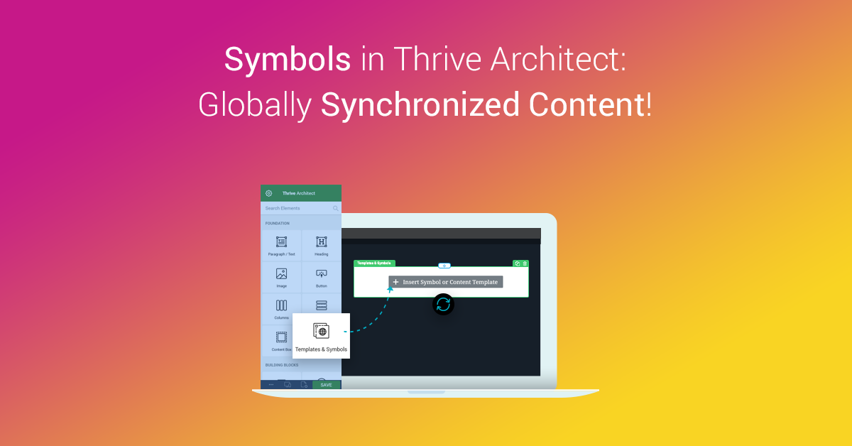 Introducing the Symbols Feature in Thrive Architect