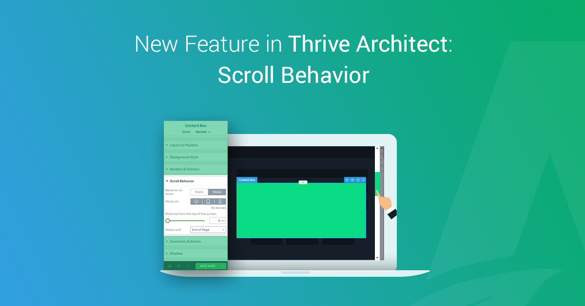 "Introducing the New ""Scroll Behavior"" Feature in Thrive"